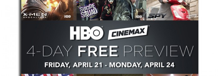 HBO/Cinemax Free preview weekend