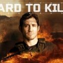 New series 'Hard To Kill' premieres July 31 on Discovery