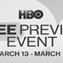 HBO & Cinemax Free Preview Weekend